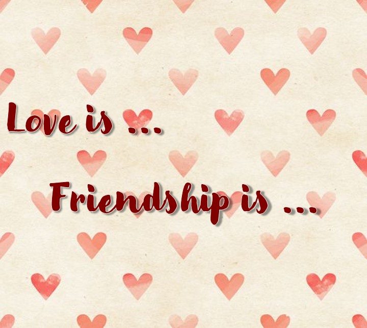 Love is ... / Friendship is ... - 7th grade